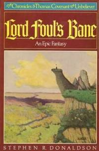 Lord Foul's Bane (Chronicles of Thomas Covenant)