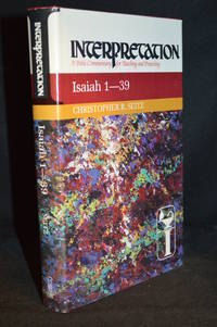 Isaiah 1-39; Interpretation; A Bible Commentary for Teaching and Preaching (Publisher series: Interpretation; A Bible Commentary for Teaching and Preaching.)