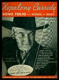 HOPALONG CASSIDY - Song Folio with Words and Music