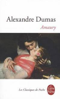 Amaury by Alexandre Dumas - Paperback - 2012 - from ThriftBooks and Biblio.com
