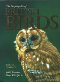 British Birds (Encyclopedia) by  Donald Campbell - Paperback - First Paragon edition - from Alpha 2 Omega Books (SKU: 7935)