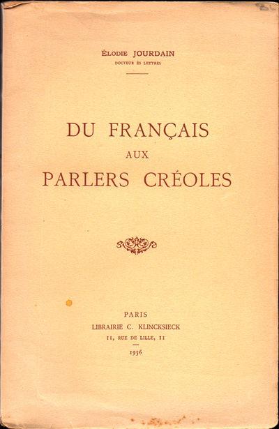 Paris: Librairie C. Klincksieck, 1956. Paperback. Very good. xxvii, 334pp. Uniform tanning overall, ...