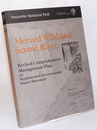 image of Merced Wild and Scenic River: Revised comprehensive management plan and supplemental environmental impact statement. Part 1 of 2. Executive summary, Chapters I-IV