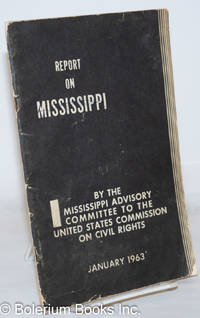 image of Administration of justice in Mississippi: a report of the Mississippi Advisory Committee to the United States Commission on Civil Rights