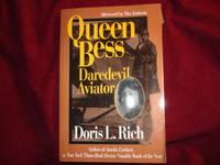 Queen Bess. Daredevil Aviator