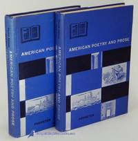 American Poetry and Prose--Parts One and Two, Fourth Edition (in two  volumes)