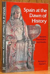 Spain at the Dawn of History: Iberians, Phoenicians and Greeks