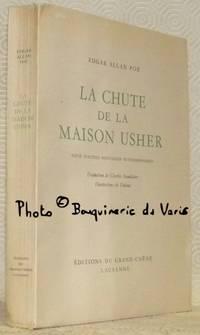 La chute de la Maison Usher, suivie d'autres nouvelles extraordinaires. Traduction de Charles...