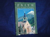 image of Faith in High Places: Historic Country Churches of Colorado