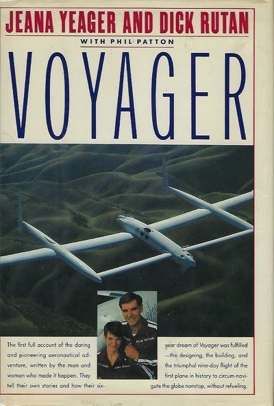 NY: Alfred A. Knopf, 1987. First Edition. The story of the historic nine-day flight of Voyager- the ...