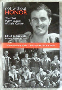 Not Without Honor: The Nazi POW Journal of Steve Carano