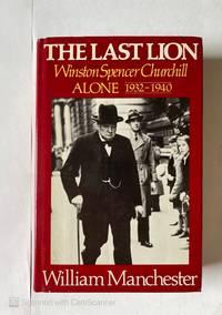 THE LAST LION WINSTONSPENCER CHURCHILL ALONE 1932 1940