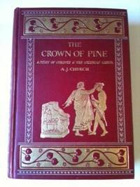 The Crown of Pine A Story of Corinth And The Isthmian Games