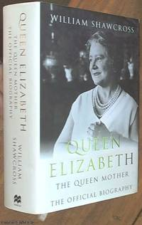 image of Queen Elizabeth,The Queen Mother; The Official Biography