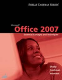image of Microsoft? Office 2007 : Essential Concepts and Techniques