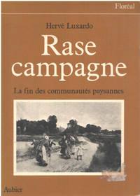 image of Rase campagne : Fin des communautés paysannes  1830-1914