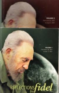 REFLECTIONS BY FIDEL, Volumes 1 & 2