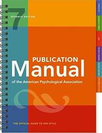 Publication Manual of the American Psychological Association 7TH EDITION SPRIRAL BOUND