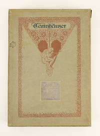 TANNHÄUSER by  RICHARD  Illustrator and Designer. WAGNER - No. 187 OF 525 COPIES SIGNED BY THE ARTIST - 1911 - from Phillip J. Pirages Fine Books and Medieval Manuscripts (SKU: ST15816-42)
