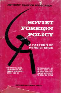 Soviet Foreign Policy: A Pattern of Persistence
