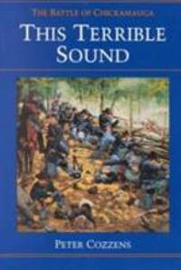 image of This Terrible Sound : The Battle of Chickamauga