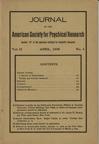 image of JOURNAL OF THE AMERICAN SOCIETY FOR PSYCHICAL RESEARCH. Volume II. No. 4. April, 1908.
