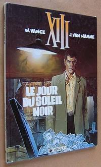 Le Jour Du Soleil Noir XIII