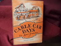 Cable Car Days in San Francisco. Signed by the author.