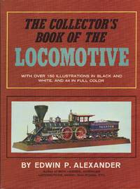 image of The Collectors Book of the Locomotive