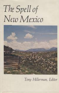 Spell of New Mexico, The by  editor  Tony - First edition - 1979 - from ANTHOLOGY BOOKSELLERS (SKU: 12788)