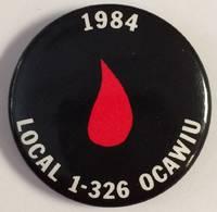1984 / Local 1-326 OCAWIU [pinback button]