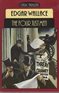 The Four Just Men (Everyman paperbacks)