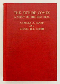 The Future Comes A Study of the New Deal