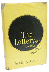 The Lottery by Shirley Jackson - First Edition - 1949 - from 1st Editions and Antiquarian Books, ABA, IOBA and Biblio.com