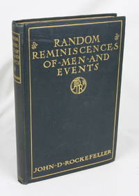 Random Reminiscences of Men and Events (First Edition)