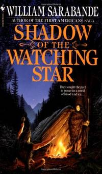 Shadow of the Watching Star (First Americans Saga)