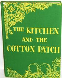 The Kitchen and the Cotton Patch