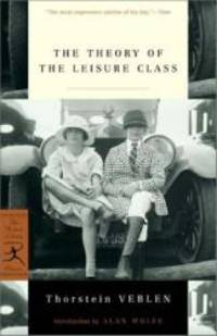image of The Theory of the Leisure Class (Modern Library Classics)