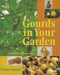 image of Gourds in Your Garden:  A Guidebook for the Home Gardener