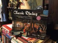 Classic Dining Discovering America's Finest Mid-Century Restaurants