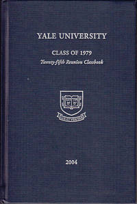 Yale 1979 - Twenty-Five Years Later 2004