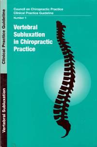 Vertebral Subluxation In Chiropractic Practice