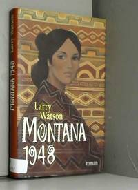 Montana 1948 by Larry Watson - Hardcover - 1996 - from AMMAREAL (SKU: C-316-093)
