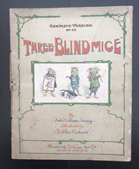 The Complete Version Of Three Blind Mice : Illustrated By Walton Corbould