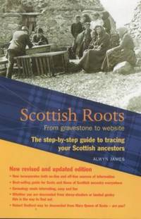 image of Scottish Roots : From Gravestone to Website - Step-by-Step Guide for Tracing Your Scottish Ancestors