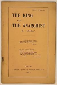 The king and the anarchist