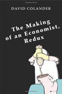 The Making of an Economist, Redux