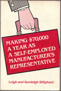 Making $70, 000 a Year As a Self-Employed Manufacturer's Representative