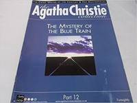 The Agatha Christie Collection Magazine: Part 12: The Mystery of The Blue Train