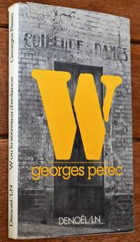 W ou le souvenir d'enfance by Georges Perec - 1975